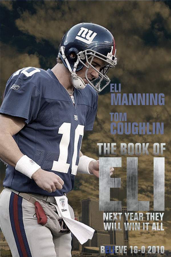 The Book of Eli Manning Believe 16-0 2010